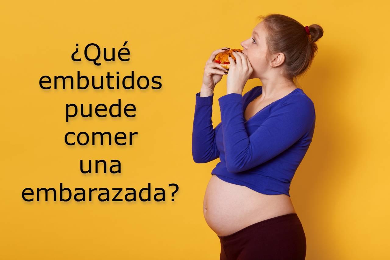 embutidos embarazo